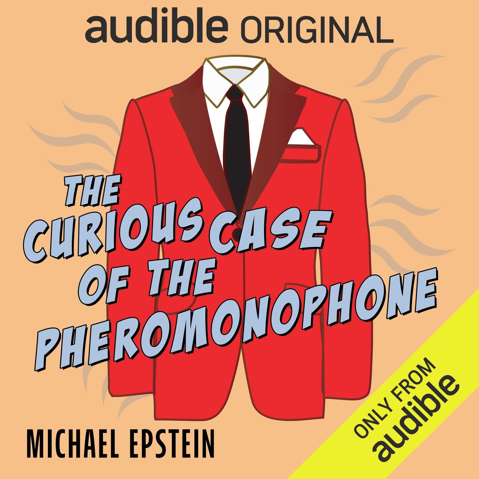 Cover of the book The Curious Case of The Pheromonophone featuring an illustration with a blazer collared shirt and tie