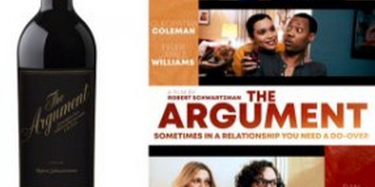 'The Argument' Wine Has Launched For The Perfect Wine and Movie Pairing | Broadway World